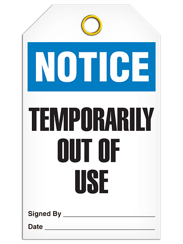 NOTICE - Temporarily Out Of Use