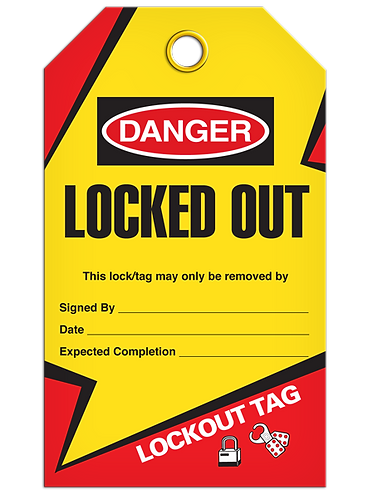 LOCKOUT TAG - Locked Out
