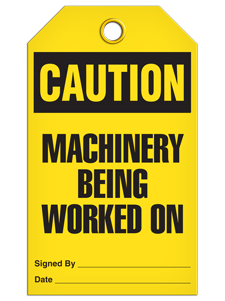 CAUTION - Machinery Being Worked On