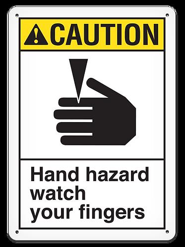 CAUTION - Hand Hazard Watch Your Fingers