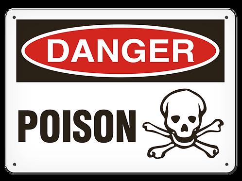 DANGER - Poison Safety Sign