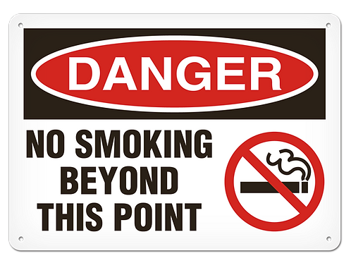 DANGER - No Smoking Beyond This Point Safety Sign