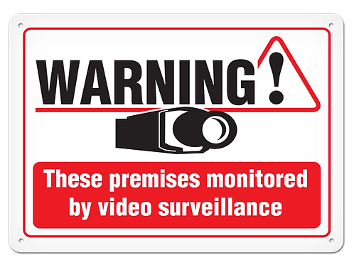 Warning Monitored By Video Surveillance Sign
