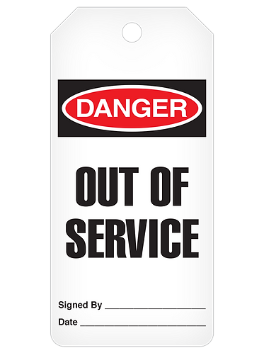 DANGER Tag Roll  -  Out Of Service