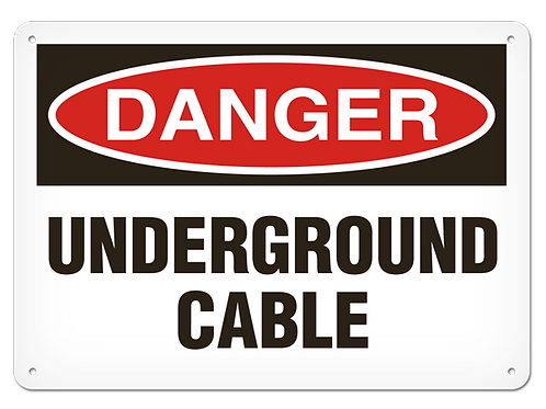DANGER - Underground Cable Safety Sign