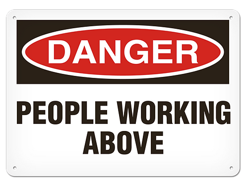 DANGER - People Working Above Safety Sign