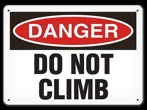 DANGER - Do Not Climb