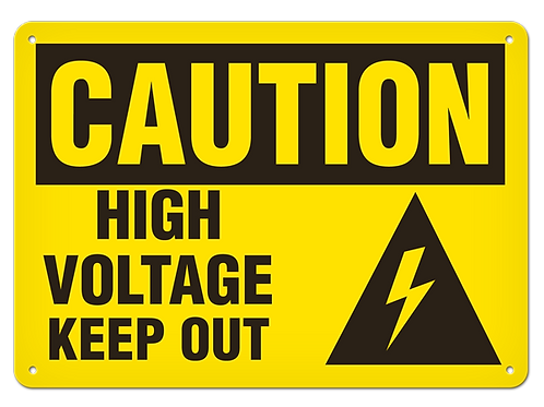 Caution - High Voltage Keep Out