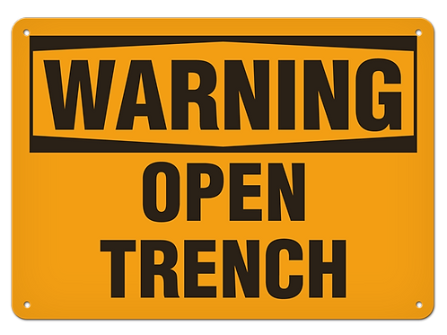 WARNING - Open Trench