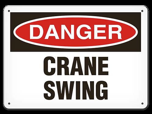 DANGER - Crane Swing
