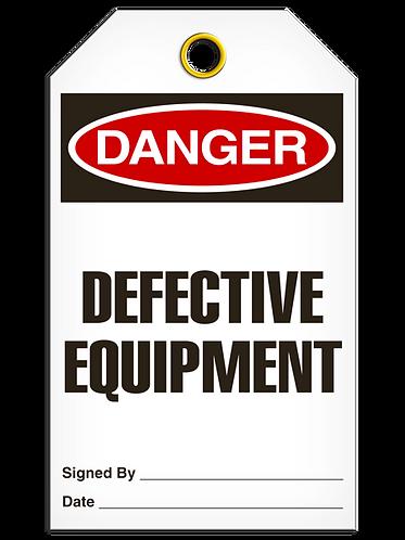 DANGER - Defective Equipment