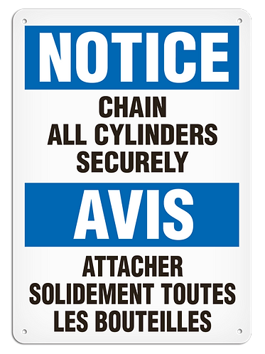 BILINGUAL NOTICE - Chain All Cylinders Securely