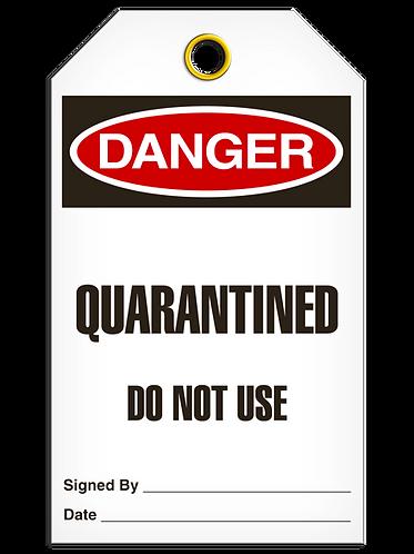 DANGER  -  Quarantined Do Not Use