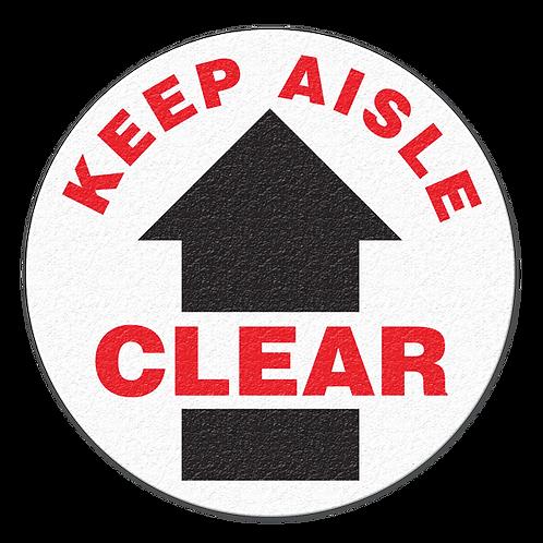 Keep Aisle Clear Floor Sign
