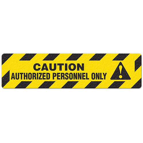 Caution - Authorized Personnel Only Floor Sign