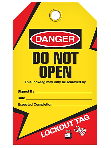 LOCKOUT TAG - Do Not Open