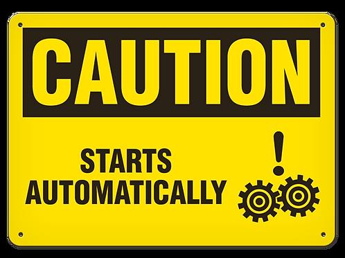 Caution - Starts Automatically