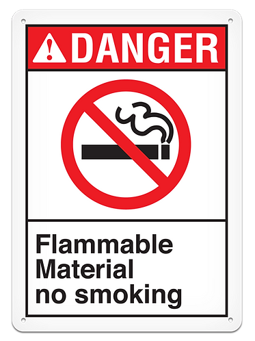 DANGER - Flammable Material No Smoking