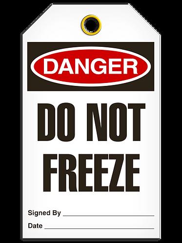 DANGER - Do Not Freeze