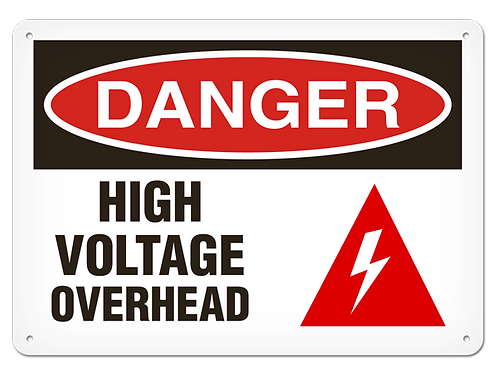 DANGER - High Voltage Overhead