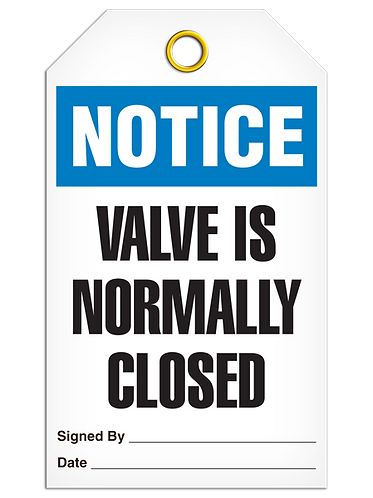 NOTICE - Valve Is Normally Closed