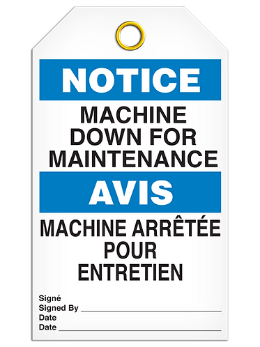 Bilingual NOTICE - MACHINE DOWN FOR MAINTENANCE