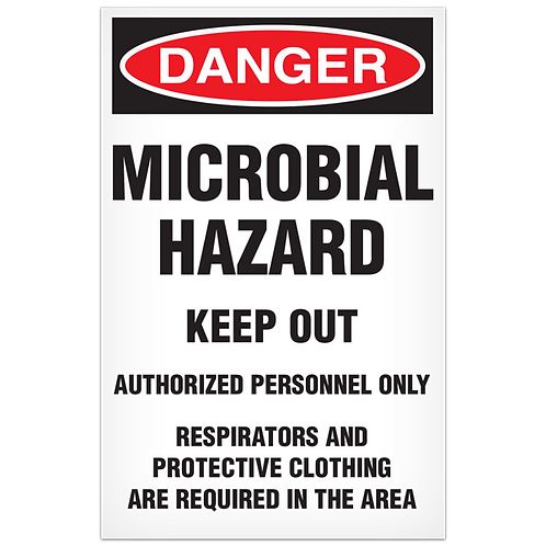 DANGER - Microbial Hazard