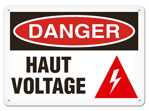 DANGER - Haut Voltage Safety Sign