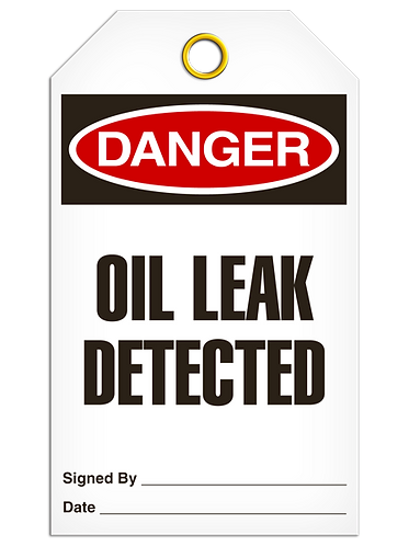 DANGER  -  Oil Leak Detected