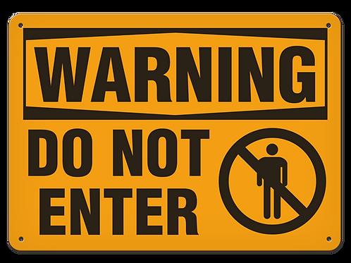 WARNING - Do Not Enter