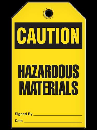 CAUTION - Hazardous Materials