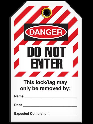 LOCKOUT TAG - Do Not Enter - Hazard Stripe