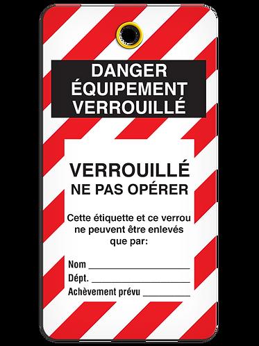 LOCKOUT TAG - DANGER EQUIPMENT VERROUILLÉ - Verrouillé Ne Pas Opérer