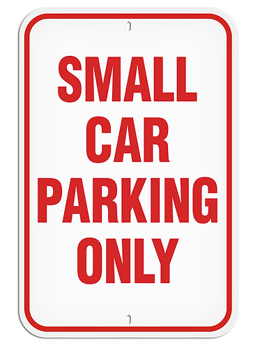 PARKING LOT SIGN - Small Car Parking Only