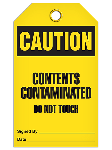 CAUTION - Contents Contaminated Do Not Touch