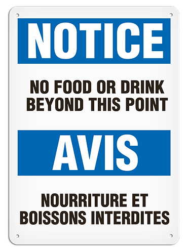 BILINGUAL NOTICE - No Food Or Drink Beyond This Point