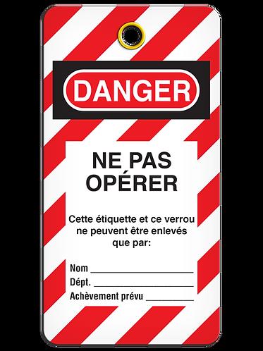 LOCKOUT TAG - DANGER Ne Pas Opérer