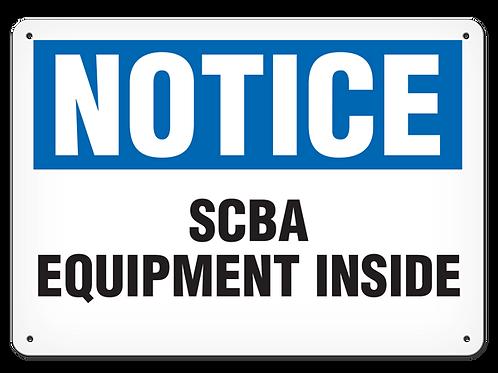 NOTICE - SCBA Equipment Inside