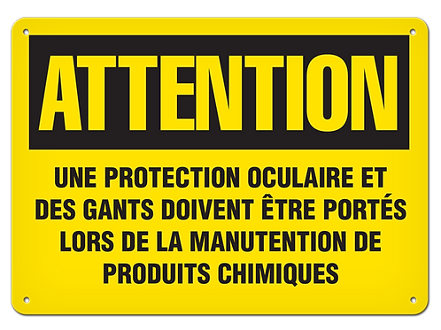 ATTENTION - Une protection oculaire et des gants Safety Sign