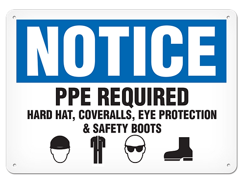 NOTICE - PPE Required Safety Sign