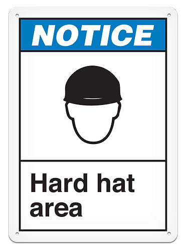 NOTICE - Hard Hat Area