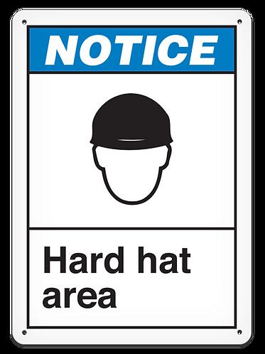 NOTICE - Hard Hat Area