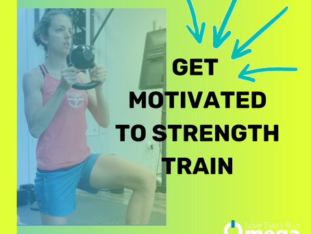 Get Motivated to Strength Train