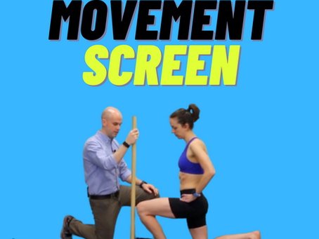 Why Everyone Needs a Movement Screen
