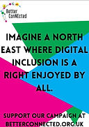 thumbnail of poster: Imagine a North East where digital inclusion is a right enjoyed by all