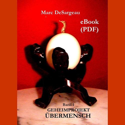 eBook (PDF), Geheimprojekt Übermensch, Band 1