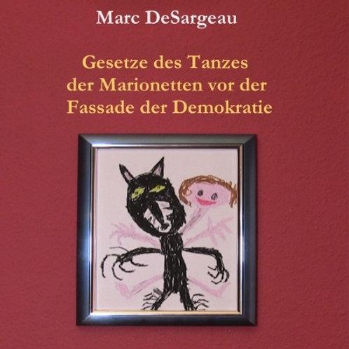 Gesetze des Tanzes der Marionetten vor der Fassade der Demokratie