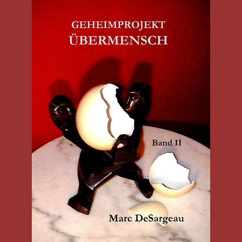Geheimprojekt Übermensch, Band 2: Brookman und Quaser
