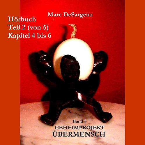 Hörbuch Geheimprojekt Übermensch, Band 1, Teil 2
