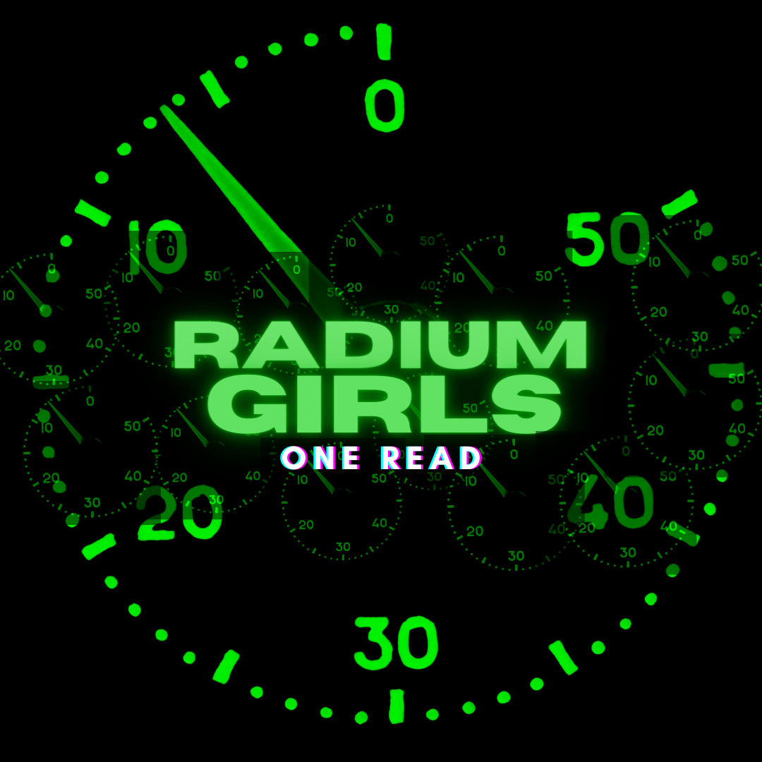 Copy of Radium Girls One Read Website Ba